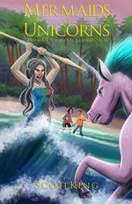 Couverture Mermaids vs. Unicorns