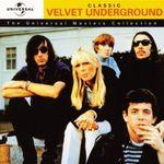 Pochette The Universal Masters Collection: Classic Velvet Underground