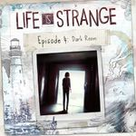 Jaquette Life is Strange - Episode 4 : Dark Room