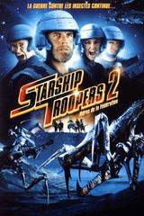 Affiche Starship Troopers 2 : Héros de la fédération
