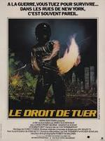 Affiche Exterminator : Le droit de tuer