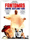 Affiche Fantômas contre Scotland Yard