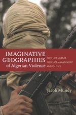 Couverture Imaginative Geographies of Algerian Violence