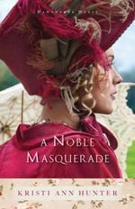 Couverture A Noble Masquerade (Hawthorne House Book #1)