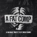 Pochette A Fat Comp: A Fan-Made Tribute to Fat Wreck Chords