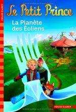 Couverture La Planète des Éoliens - Le Petit Prince, tome 3