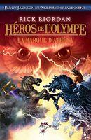Couverture La Marque d'Athéna - Héros de l'Olympe, tome 3