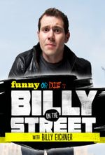Affiche Funny Or Die's Billy On The Street