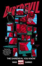 Couverture The Daredevil You Know - Daredevil (2014), tome 3
