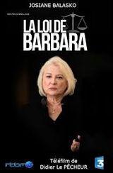 Affiche La Loi de Barbara