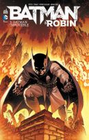 Couverture Batman Impossible - Batman & Robin, tome 3