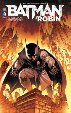 Couverture Batman Impossible - Batman & Robin, tome 3
