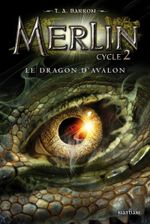 Couverture Le Dragon d'Avalon - Merlin, Cycle 2, tome 1