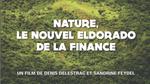 Affiche Nature, le nouvel Eldorado de la finance