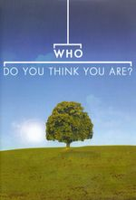Affiche Who Do You Think You Are?