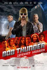 Affiche Bob Thunder: Internet Assassin