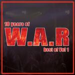 Pochette 10 Years of W.A.R: Best of Vol 1