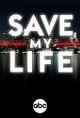 Affiche Save My Life: Boston Trauma
