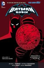 Couverture The Big Burn - Batman and Robin (2011), tome 5