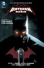 Couverture The Hunt for Robin - Batman and Robin (2011), tome 6