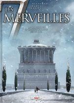 Couverture Le Mausolée d'Halicarnasse - Les 7 Merveilles, tome 6