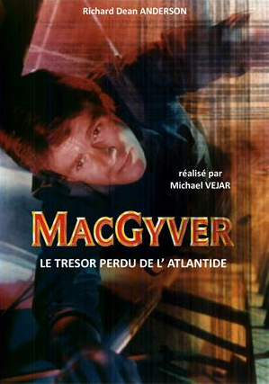 macgyver le tr sor perdu de l 39 atlantide t l film 1994. Black Bedroom Furniture Sets. Home Design Ideas