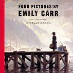 Couverture Four Pictures by Emily Carr