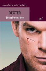 Couverture Dexter, solitaire en série