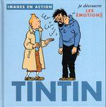 Couverture Je découvre les émotions - Tintin, image en action