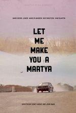 Affiche Let Me Make You a Martyr