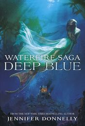 Couverture Waterfire Saga: Deep Blue