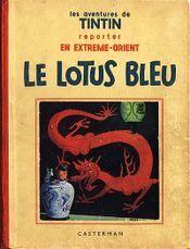 Couverture Le lotus bleu - Les aventures de Tintin tome 5, première version (noir et blanc)