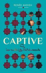 Couverture Captive - Les Nuits de Shéhérazade