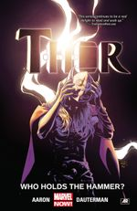 Couverture Who Holds The Hammer ? - Thor (2014), tome 2