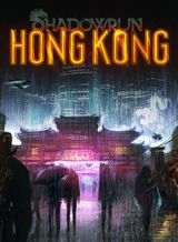 Jaquette Shadowrun : Hong Kong