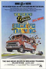 Affiche The Bad News Bears in Breaking Training