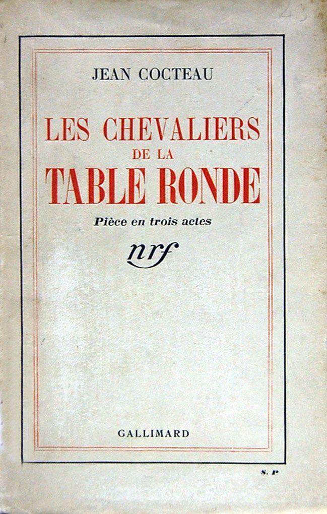 Les Chevaliers De La Table Ronde Jean Cocteau Senscritique