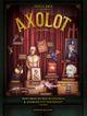 Couverture Axolot : Histoires extraordinaires et sources d'étonnement, volume 2