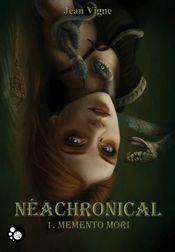 Couverture Memento mori - Néachronical, tome 1