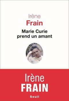 Couverture Marie Curie prend un amant