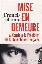 Couverture Mise en demeure à Monsieur le Président de la République Française