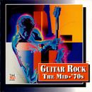Pochette Guitar Rock: The Mid-'70s