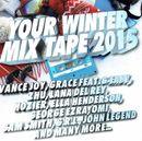 Pochette Your Winter Mix Tape 2015