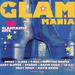 Pochette Glam Mania: 20 Glamtastic Hits