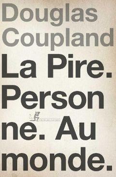 Couverture La Pire. Personne. Au Monde.
