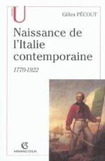 Couverture Naissance de l'Italie contemporaine 1770-1922