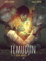 Couverture Temudjin - Tome 2 - Le voyage immobile