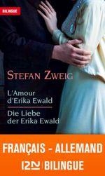 Couverture Bilingue français-allemand : L'amour d'Erika Ewald ? Die Liebe der Erika Ewald