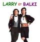 Affiche Larry et Balki