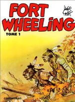Couverture Fort Wheeling, tome 1